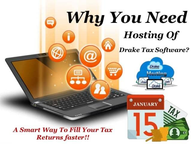 Benefits of Drake tax software hosting